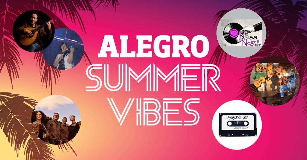 alegro summer vibes