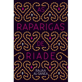 Top 10 Livros: As Raparigas de Riade Rajaa Al-Sanea